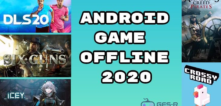 11 Game Offline Android Terbaru 2020