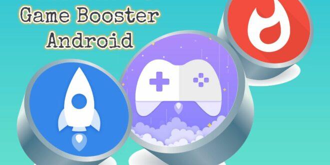 Aplikasi Game Booster Android Terbaik