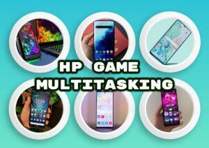 HP Game Android yang Bisa Multitasking