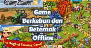 Game Berkebun Beternak Offline
